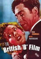 The British 'B' Film (Hardback)