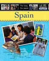 Our Lives Our World Spain (Hardback)