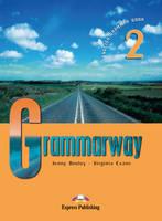 Grammarway Grammarway: Student's Book Student's Book: Level 2 Level 2 (Paperback)