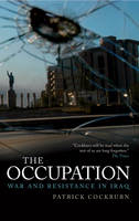 The Occupation: War, Resistance and Everyday Life (Hardback)
