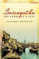 Basrayatha: The Story of a City (Paperback)