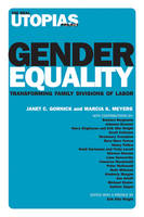 Gender Equality: Transforming Family Divisions of Labor - The Real Utopias Project (Hardback)