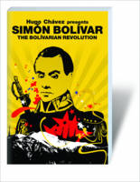 Hugo Chavez Presents Simon Bolivar: The Bolivarian Revolution - Revolutions (Paperback)