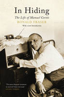 In Hiding: The Life of Manuel Cortes (Paperback)