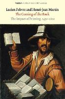 The Coming of the Book: The Impact of Printing, 1450-1800 - Verso World History Series (Paperback)