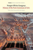 History of the Paris Commune of 1871 - Verso World History Series (Paperback)