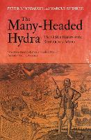 The Many-Headed Hydra: The Hidden History of the Revolutionary Atlantic (Paperback)
