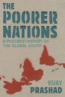 The Poorer Nations: A Possible History of the Global South (Hardback)