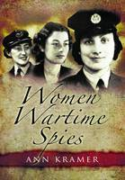 Women Wartime Spies (Hardback)