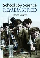 Schoolboy Science Remembered (Paperback)