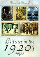 Britain in the 1920s (Hardback)