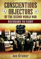 Conscientious Objectors of the Second World War (Hardback)