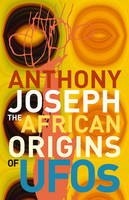 The African Origins of UFOs (Paperback)