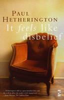 It Feels Like Disbelief - Salt Modern Poets (Paperback)