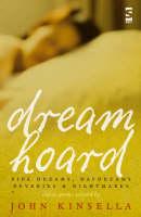 Dreamhoard: Pipe Dreams, Daydreams, Reveries and Nightmares (Hardback)