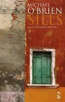 Sills: Selected Poems 1960-1999 - Salt Modern Poets (Paperback)