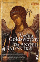 The Angel of Salonika - Salt Modern Poets (Hardback)