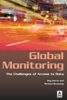 Global Monitoring: The Challenges of Access to Data (Paperback)