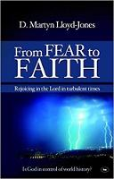 From Fear to Faith: Rejoicing in the Lord in Turbulent Times (Paperback)