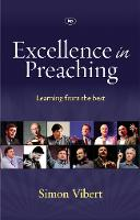 Excellence in Preaching: Learning from the Best (Paperback)