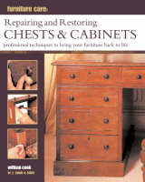 Repairing and Restoring Chests and Cabinets (Paperback)