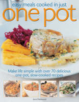 Easy Meals Cooked in Just One Pot (Paperback)