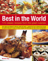 Best in the World: 175 Classic Recipes from the Great Cuisines (Paperback)
