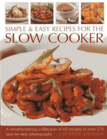 Simple & Easy Recipes for the Slow Cooker (Paperback)