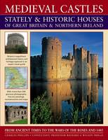 Medieval Castles, Stately and Historic Houses of Great Britain and Northern Ireland (Paperback)