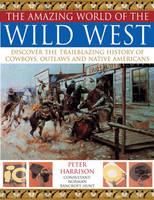 Amazing World of the Wild West (Paperback)