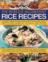 World's 100 Greatest Rice Recipes (Paperback)