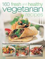 160 Fresh and Healthy Vegetarian Recipes (Paperback)
