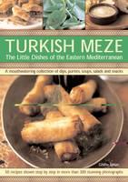 Turkish Meze: Soups, Salads and Snacks (Paperback)