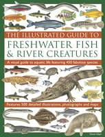 Illustrated Guide to Freshwater Fish and River Creatures