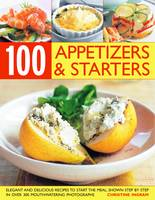 100 Inspiring Appetizers and Starters (Paperback)