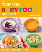 Top 100 Baby Food Recipes (Paperback)