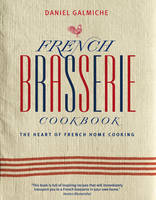 French Brasserie Cookbook (Hardback)