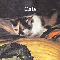 Art for Kids: Cats - Art for Kids Collection (Board book)