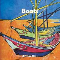 Art for Kids: Boats - Art for Kids Collection (Board book)