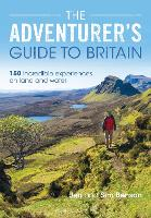 The Adventurer's Guide to Britain: 150 incredible experiences on land and water (Paperback)