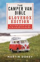 The Camper Van Bible: The Glovebox Edition (Paperback)