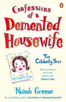 Confessions of a Demented Housewife: The Celebrity Year (Paperback)