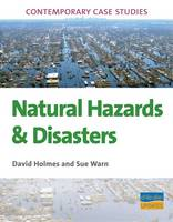 AS/A2 Geography Contemporary Case Studies: Natural Hazards & Disasters (Paperback)