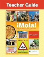 !Mola! GCSE Spanish Teacher Guide + Audio CDs and CD (Spiral bound)