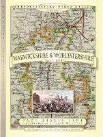 Revolutionary Times Atlas of Warwickshire and Worcestershire - 1830-1840 (Hardback)