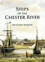SHIPS OF THE CHESTER RIVER (Paperback)