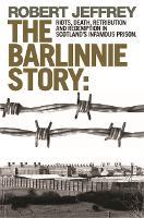 Barlinnie Story (Paperback)