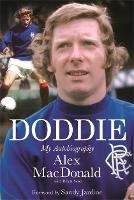 Doddie: My Autobiography (Hardback)