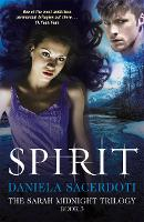 Spirit - The Sarah Midnight Trilogy (Paperback)