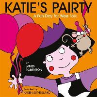Katie'S Pairty (Hardback)
